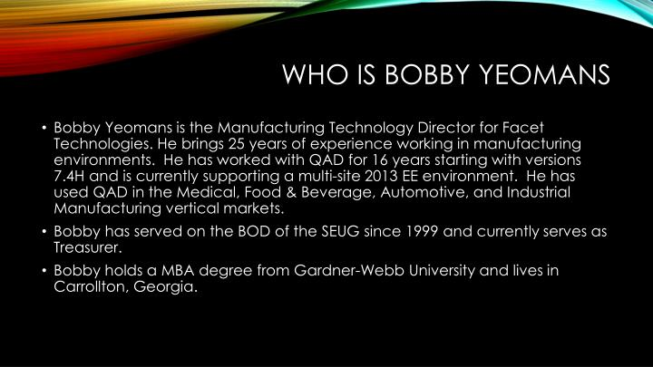 Who is Bobby Yeomans