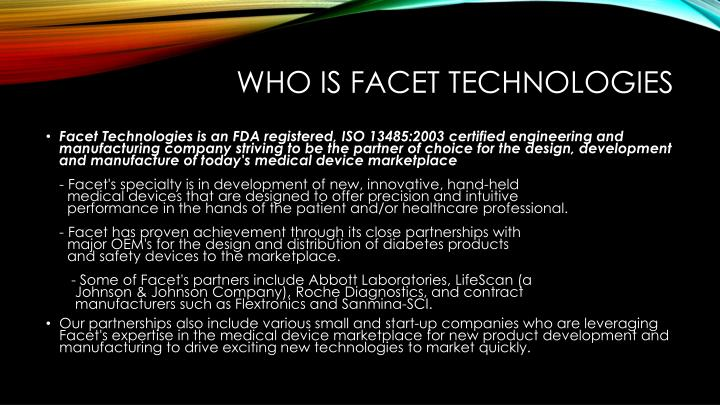 Who is facet technologies