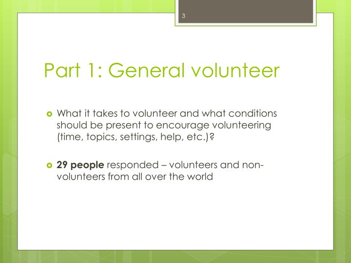 Part 1: General volunteer