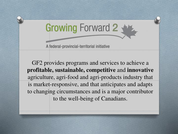 GF2 provides programs and services to achieve a
