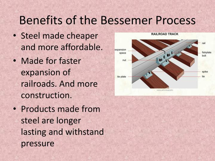 Benefits of the Bessemer Process