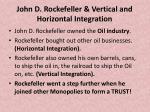 john d rockefeller vertical and horizontal integration