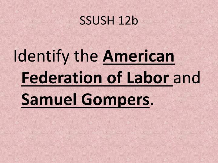 SSUSH 12b