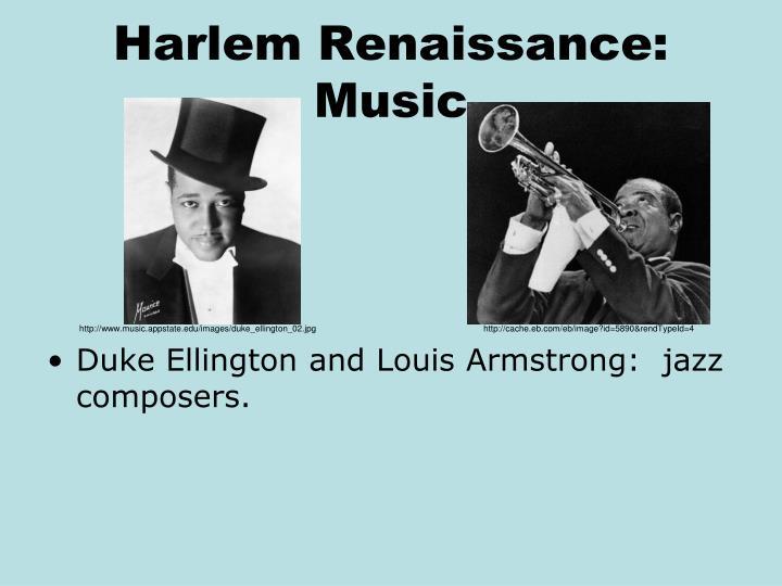 Harlem Renaissance:  Music