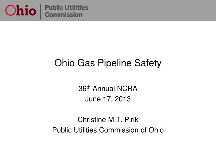 Ohio Gas Pipeline Safety