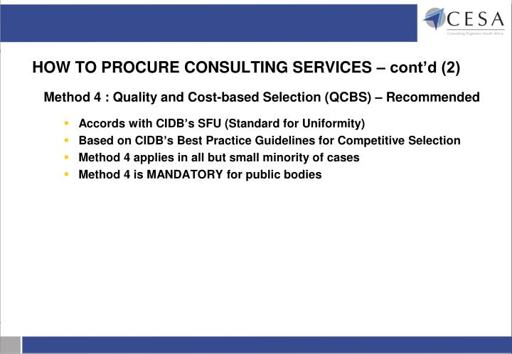 HOW TO PROCURE CONSULTING SERVICES – cont'd (2)