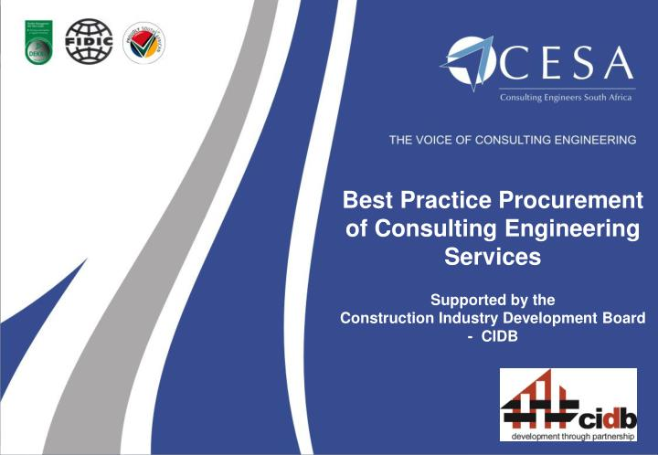 Best Practice Procurement of Consulting Engineering Services
