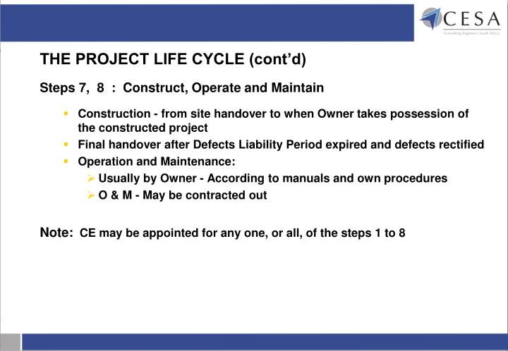 THE PROJECT LIFE CYCLE (cont'd)