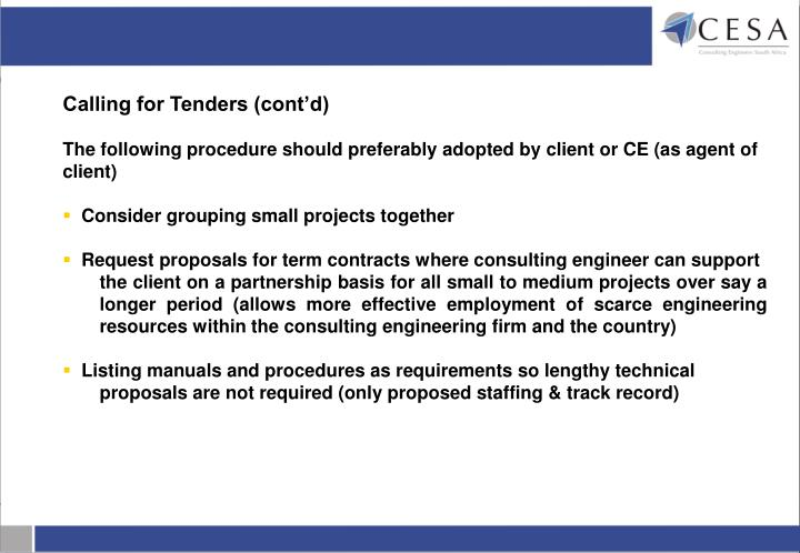 Calling for Tenders (cont'd)
