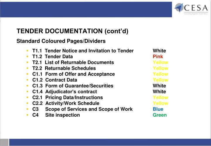 TENDER DOCUMENTATION (cont'd)