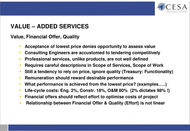 VALUE – ADDED SERVICES