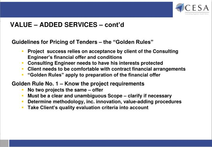 VALUE – ADDED SERVICES – cont'd