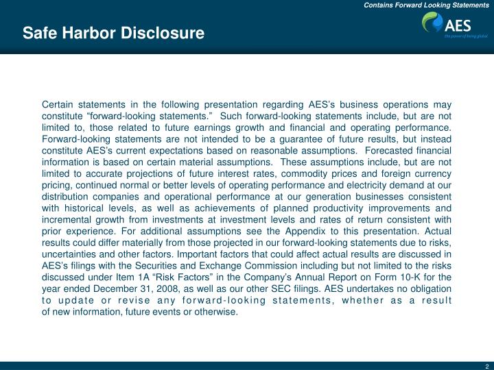 Safe Harbor Disclosure
