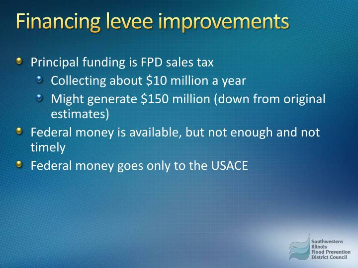 Financing levee improvements