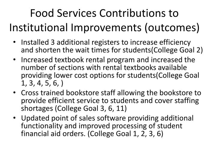 Food Services Contributions to Institutional Improvements (outcomes)