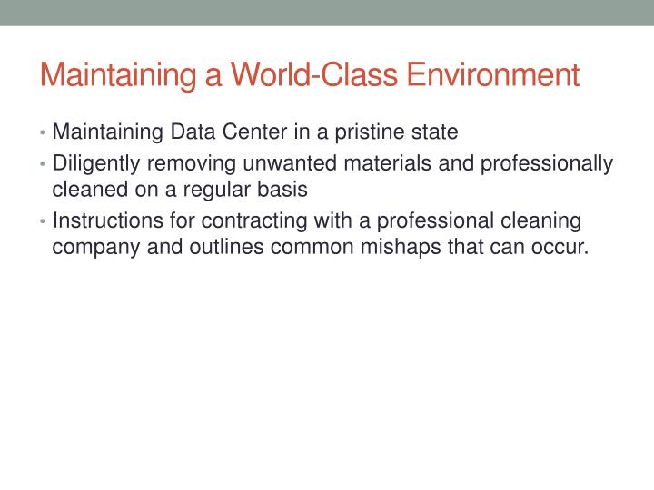 Maintaining a World-Class Environment