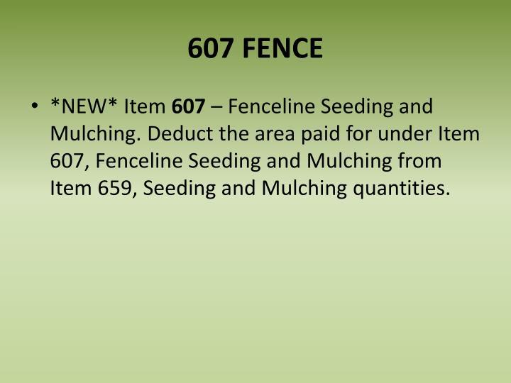 607 FENCE