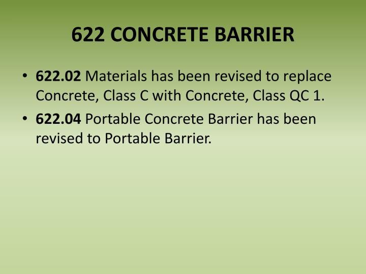 622 CONCRETE BARRIER