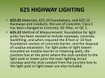 625 highway lighting
