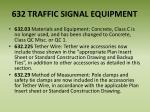 632 traffic signal equipment
