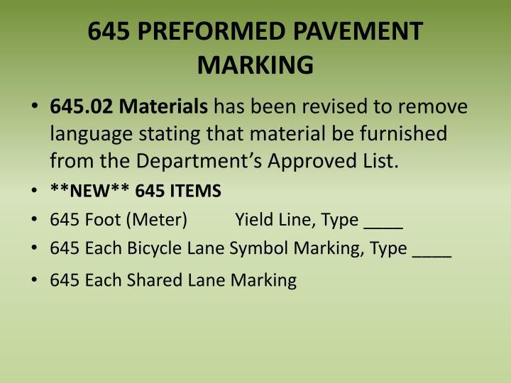 645 PREFORMED PAVEMENT