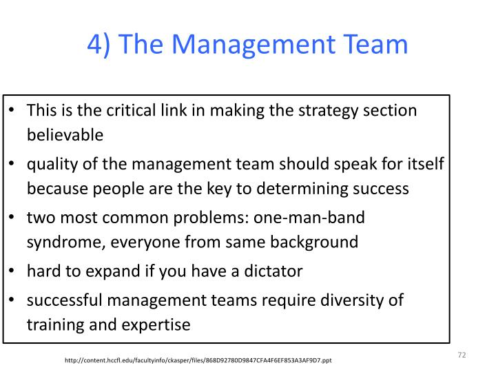 4) The Management Team