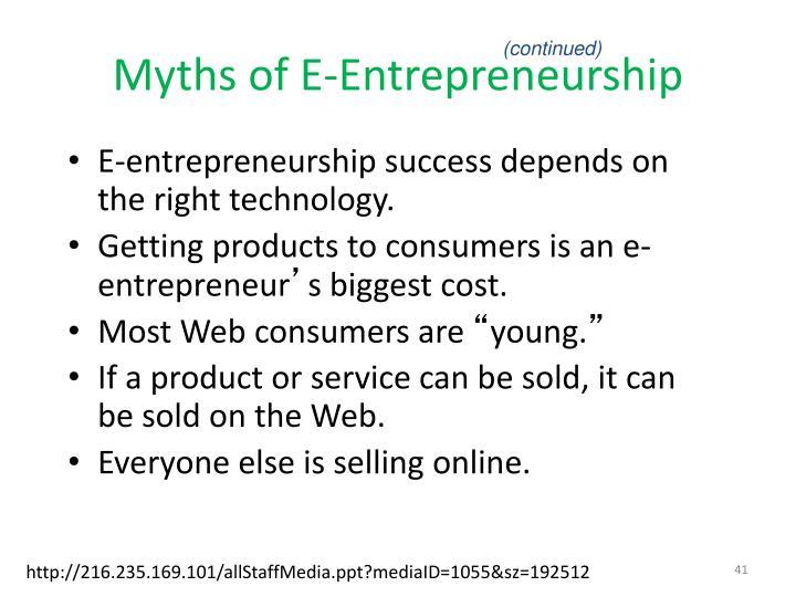 Myths of E-Entrepreneurship