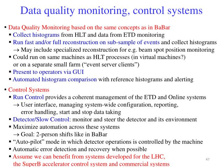 Data quality monitoring, control systems