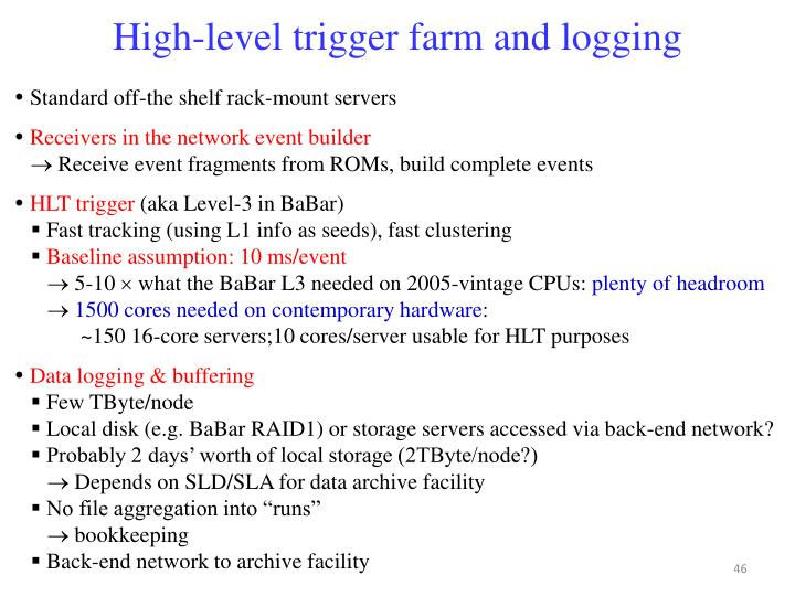 High-level trigger farm and logging