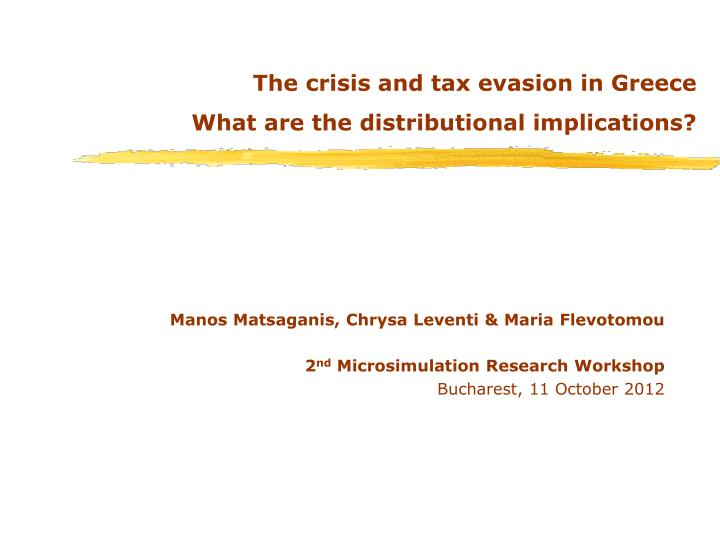The crisis and tax evasion in greece what are the distributional implications