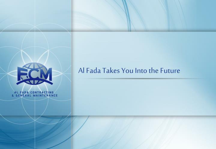 Al Fada Takes You Into the