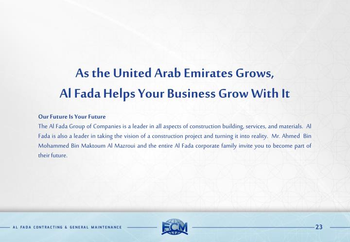 As the United Arab Emirates Grows,
