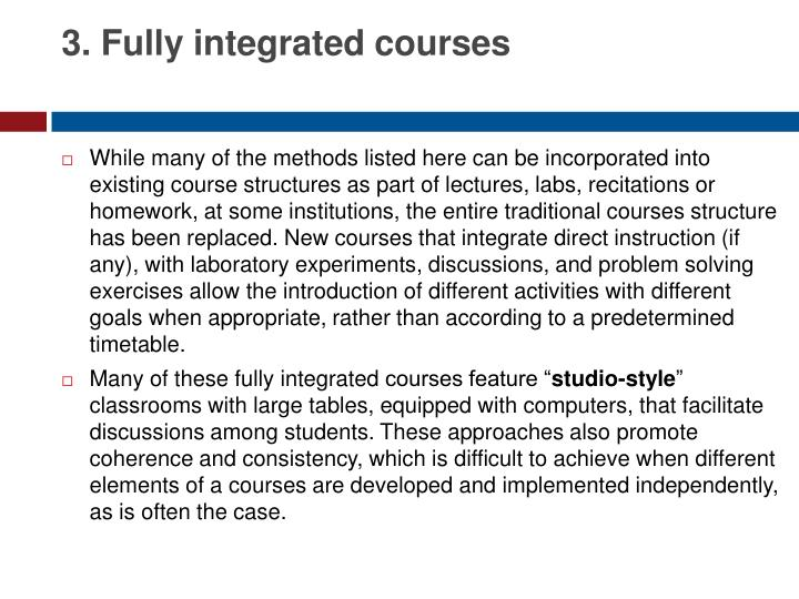 3. Fully integrated courses