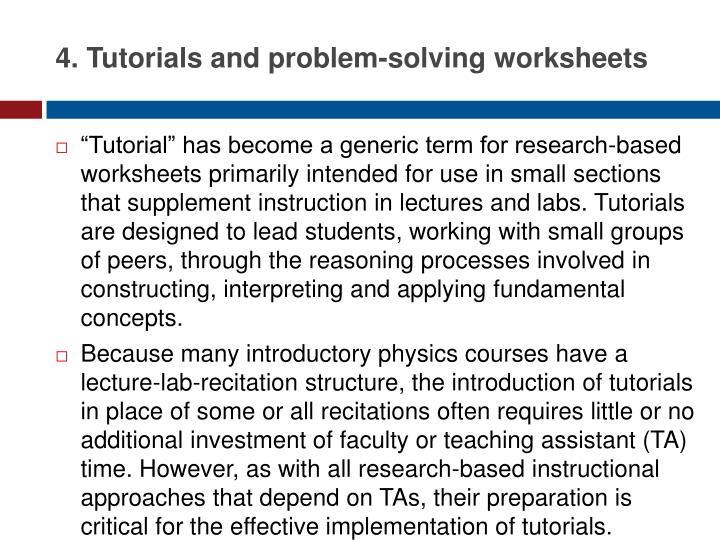 4. Tutorials and problem-solving
