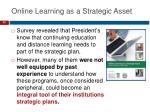 online learning as a strategic asset