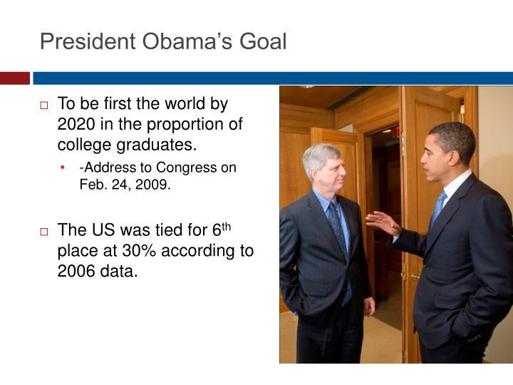 President Obama's Goal