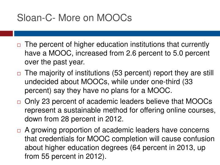 Sloan-C- More on MOOCs