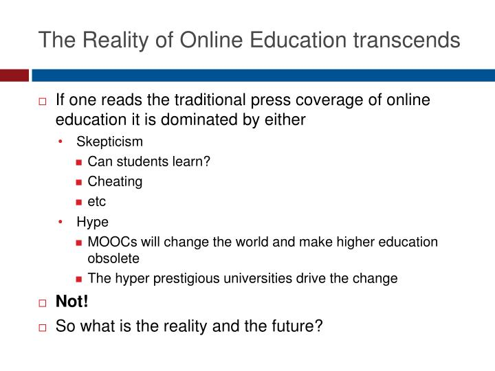 The Reality of Online Education transcends