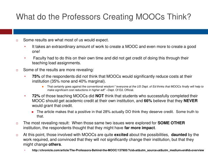 What do the Professors Creating MOOCs Think?