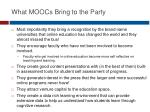 what moocs bring to the party