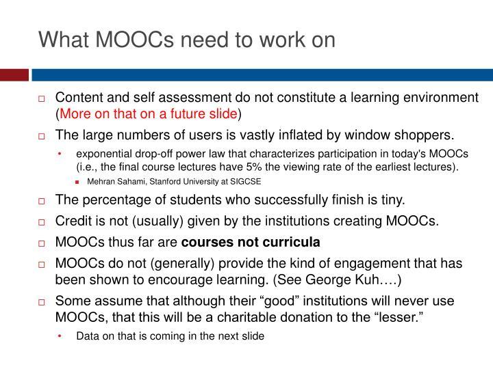 What MOOCs need to work on