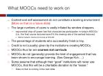 what moocs need to work on