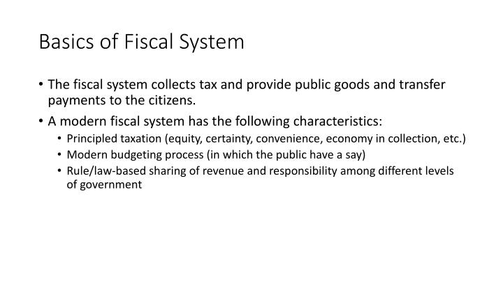 Basics of Fiscal System