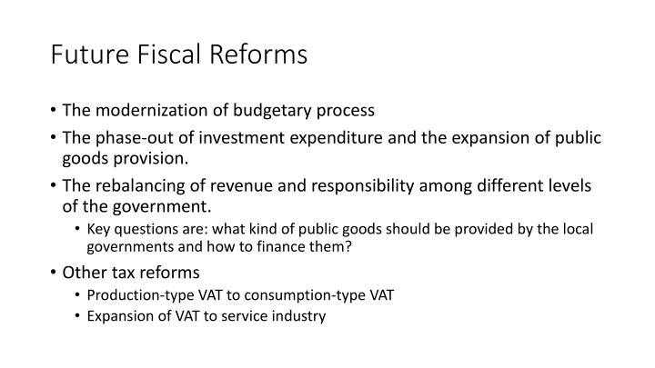Future Fiscal Reforms
