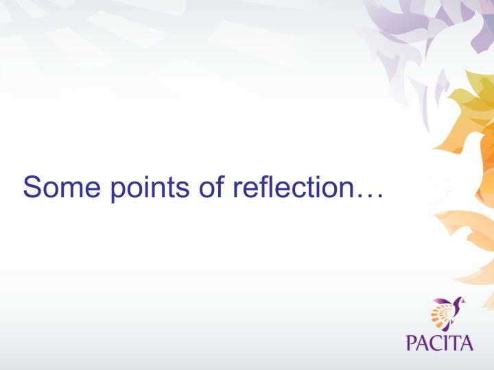 Some points of reflection…