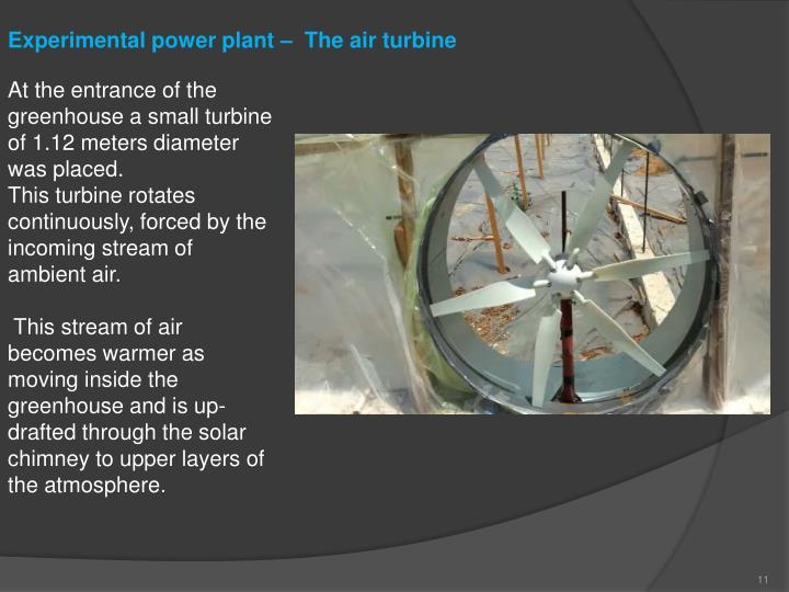 Experimental power plant –  The air turbine