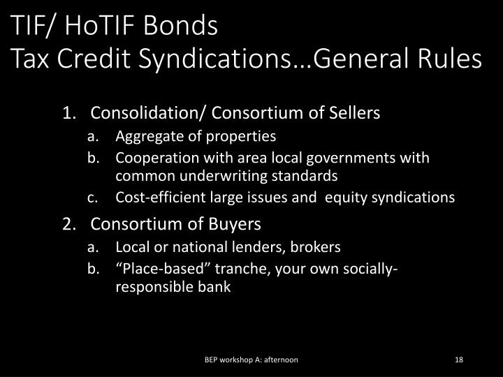 TIF/ HoTIF Bonds