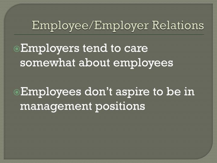 Employee/Employer Relations