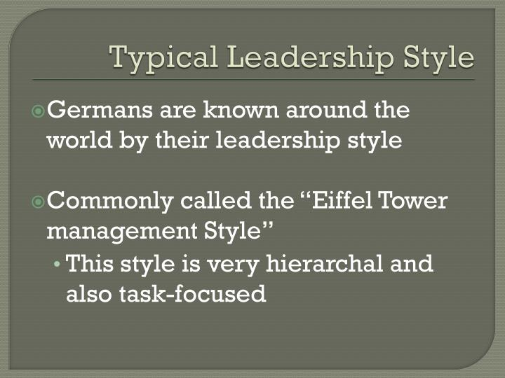 Typical Leadership Style