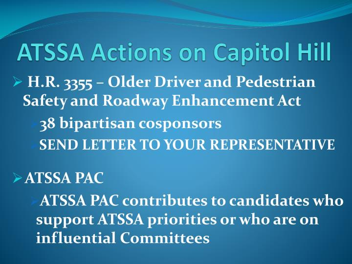 ATSSA Actions on Capitol Hill